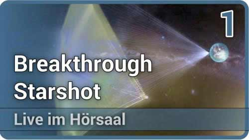 Breakthrough Starshot • Vollbremsung bei Alpha Centauri (1/2) • Live im Hörsaal | Michael Hippke