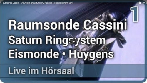 Raumsonde Cassini • Showdown am Saturn (1/2) • Live im Hörsaal | Tilmann Denk