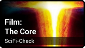 SciFi-Check: The Core | Andreas Müller